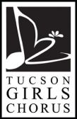 Tucson Girls Chorus Open House and Auditions