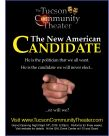 "Grant Opening production of The Tucson Community Theater Company's ""The News American Candidate"""