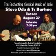 Music of India with Steve Oda and Ty Burhoe