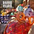 Barrio Vidrio (Glass art event)