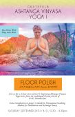 Beginners Ashtanga Yoga at Floor Polish