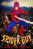 The Incredible Spider Guy, starring Jake Chapman!