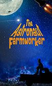 The Astronaut Farmworker