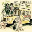 St. Cinder's Vagabond Blues