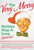 The Very Merry Holiday Sing-A-Long Spectacular