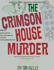 Quest for Drama: The Crimson House Murder by Tim Kelly