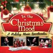 In The Christmas Mood A Holiday Music Spectacular