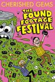 The Found Footage Festival: Cherished Gems