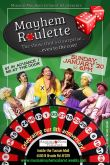 "Musical Mayhem Cabaret presents: ""Mayhem Roulette"""