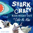 Kids Night Out: Shark Crazy