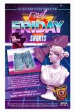 First Friday Shorts